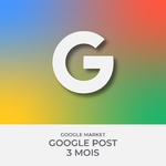 GOOGLE POST 3MOIS